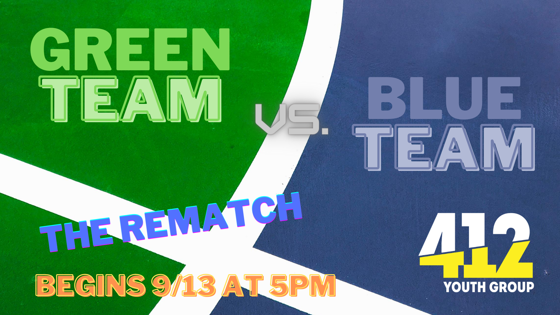 "412 Teens: ""The Rematch"" @ 5pm"
